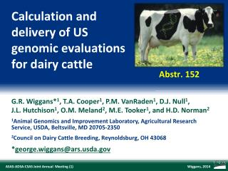 Calculation and delivery of US genomic evaluations for dairy cattle