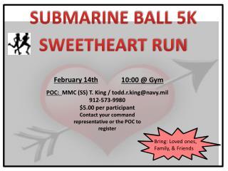 SUBMARINE BALL 5K SWEETHEART RUN