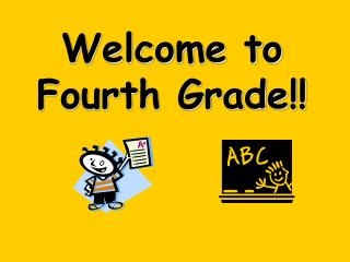 Welcome to Fourth Grade!!