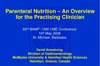 Parenteral Nutrition – An Overview for the Practising Clinician