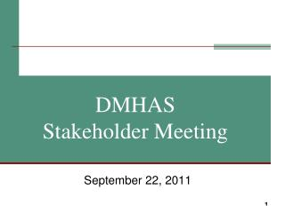 DMHAS Stakeholder Meeting