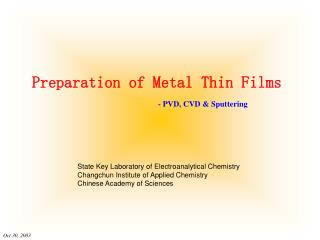 Preparation of Metal Thin Films