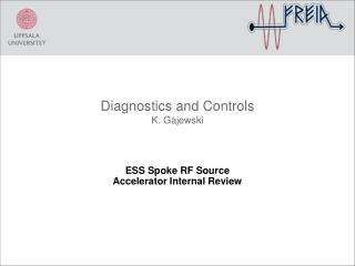 Diagnostics and Controls K. Gajewski