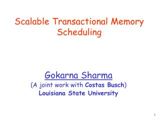 Scalable Transactional Memory Scheduling