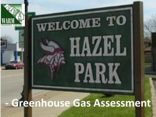- Greenhouse Gas Assessment