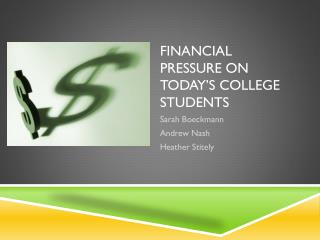 Financial Pressure on Today's College Students