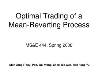 Optimal Trading of a Mean-Reverting Process