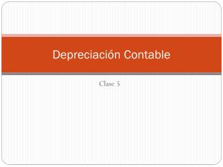 Depreciación Contable