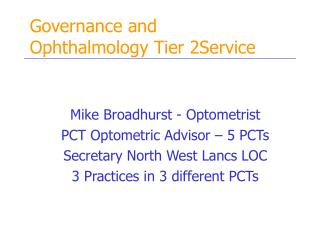 Governance and  Ophthalmology Tier 2Service