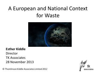 A European and National Context for Waste