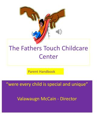 The Fathers Touch Childcare Center