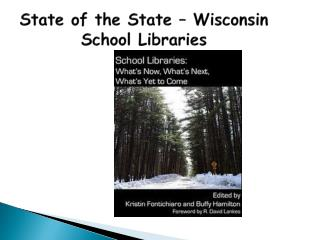 State of the State – Wisconsin School Libraries