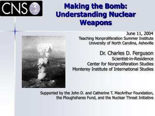 Making the Bomb: Understanding Nuclear Weapons