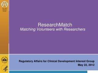 ResearchMatch Matching Volunteers with Researchers