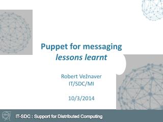 Puppet for messaging lessons learnt