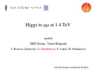 Higgs to    at 1.4 TeV
