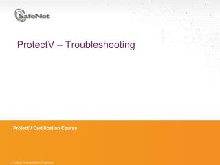 ProtectV  – Troubleshooting