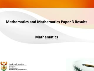Mathematics and Mathematics Paper 3 Results  Mathematics