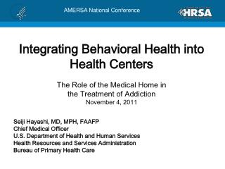 Seiji Hayashi, MD, MPH, FAAFP Chief Medical Officer U.S. Department of Health and Human Services