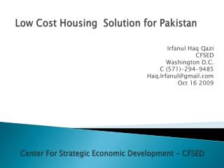 Low Cost Housing  Solution for Pakistan