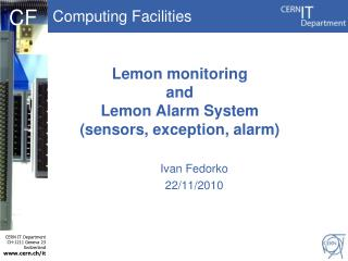 Lemon monitoring and Lemon Alarm System (sensors, exception, alarm)