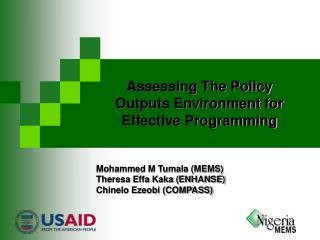 Assessing The Policy Outputs Environment for Effective Programming