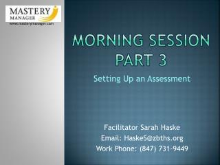 Morning Session Part 3