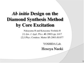 Ab initio  Design on the Diamond Synthesis Method by Core Excitation