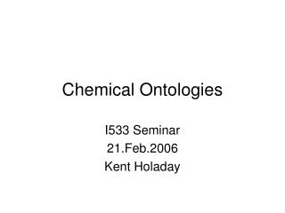 Chemical Ontologies