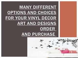 Many Different Options And Choices For Your Vinyl Decor Art