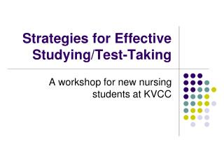 Strategies for Effective Studying/Test-Taking
