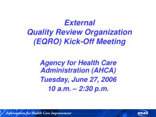 External Quality Review Organization (EQRO) Kick-Off Meeting