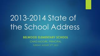 2013-2014 State of the School Address