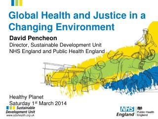 Global Health and Justice in a Changing Environment