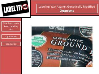Labeling War Against Genetically Modified  Organisms