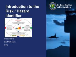 Introduction to the Risk / Hazard Identifier