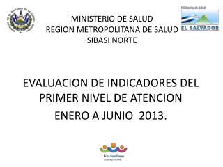 MINISTERIO DE SALUD REGION METROPOLITANA DE SALUD SIBASI NORTE FWOT