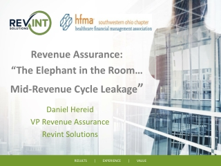 """Revenue Assurance: """"The Elephant in the Room… Mid-Revenue Cycle Leakage """""""