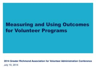 Measuring and Using Outcomes for Volunteer Programs