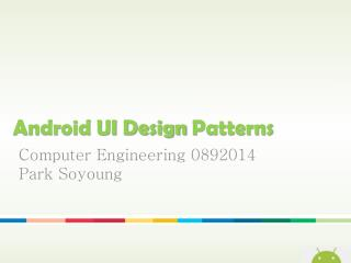 Android UI Design  Patterns