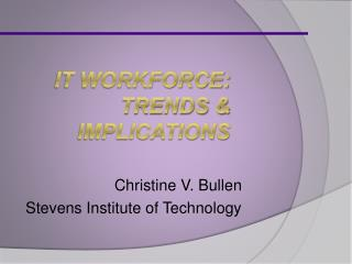 IT Workforce: Trends & Implications