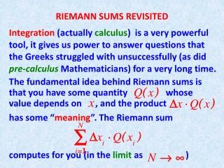 RIEMANN SUMS REVISITED
