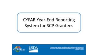CYFAR Year-End Reporting System for SCP  Grantees