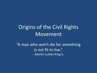 Origins of the Civil Rights Movement