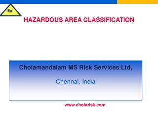 HAZARDOUS AREA CLASSIFICATION & SELECTION OF ELECTRICAL EQUIPMENT FOR FLAMMABLE ATMOSPHERES
