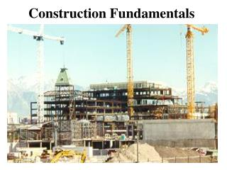 Construction Fundamentals