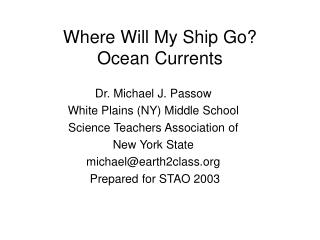 Where Will My Ship Go?  Ocean Currents