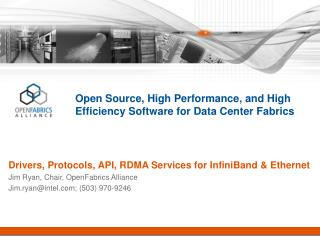 Open Source, High Performance, and High Efficiency Software for Data Center Fabrics