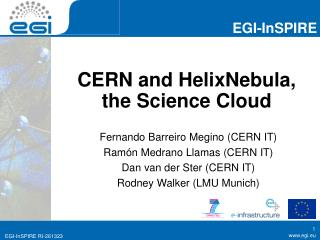CERN and  HelixNebula , the Science Cloud
