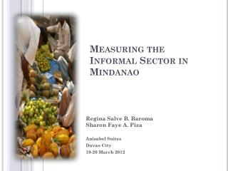 Measuring the Informal Sector in Mindanao